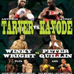 "Tarver-Kayode Ends in a Draw, Quillin Beats Wright, The Rest of Showtime's ""Four Warned"" Results"