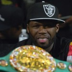 What 50 Cent Means to Boxing; Magno's Monday Rant