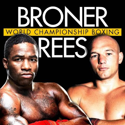 Broner vs Rees