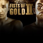 Juan Francisco Estrada Shines On Fists Of Gold 2 In Macau