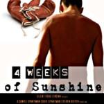 Watch it on Netflix: 4 Weeks of Sunshine
