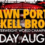 Shawn Porter vs. Kell Brook : The Boxing Tribune Preview