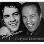 Bobby Chacon… Glory And Punishment