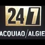 24/7 Pacquiao-Algieri: Basement Dwellers