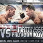 Matthysse vs. Provodnikov: The Boxing Tribune Preview