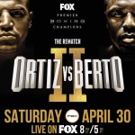 Ortiz vs. Berto II: The Boxing Tribune Preview