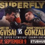 Srisaket Sor Rungvisai Is Superfly, Stops Gonzalez In Four.
